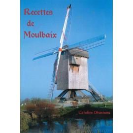 Recettes de Moulbaix – tome 1 de Caroline Dhaenens