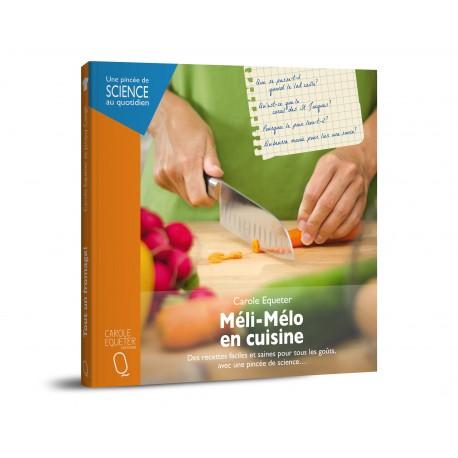 Méli-Mélo en cuisine - de Carole Equeter