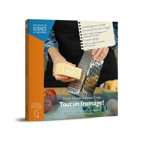 Tout un fromage! - de Carole Equeter